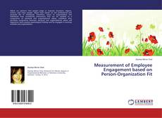 Bookcover of Measurement of Employee Engagement based on Person-Organization Fit