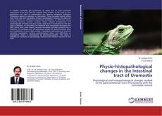 Capa do livro de Physio-histopathological changes in the intestinal tract of Uromastix