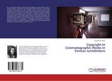 Copertina di Copyright In Cinematographic Works In Various Jurisdictions