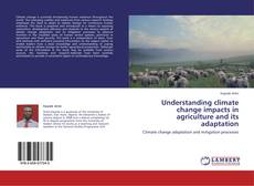 Capa do livro de Understanding climate change impacts in agriculture and its adaptation