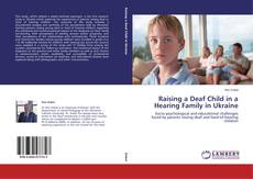 Couverture de Raising a Deaf Child in a Hearing Family in Ukraine