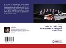 Bookcover of Tool for simulating reputation management algorithms