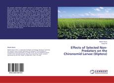 Effects of Selected Non-Predators on the Chironomid Larvae (Diptera)的封面