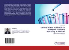 Bookcover of Drivers of the Rural-Urban Difference in Infant Mortality in Malawi
