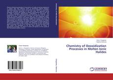 Copertina di Chemistry of Deoxidization Processes in Molten Ionic Halides