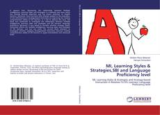 Bookcover of MI, Learning Styles & Strategies,SBI and Language Proficiency level
