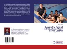Personality Traits of Individuals and Team Games Coaches kitap kapağı