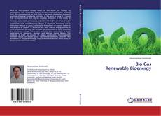Couverture de Bio Gas Renewable Bioenergy