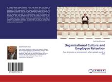 Bookcover of Organizational Culture and Employee Retention