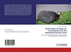 Bookcover of Superiority of open air confinement of the Helmeted Guinea Fowl