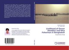 Bookcover of Livelihood of Owner (Arotdar) and Hilsa Fisherman in Bangladesh