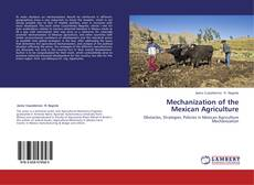 Bookcover of Mechanization of the Mexican Agriculture