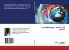 Bookcover of Fundamentals of Physics Series I