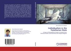 Bookcover of Individualism in the Totalitarian State