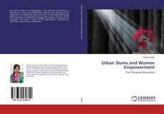 Portada del libro de Urban Slums and Women Empowerment