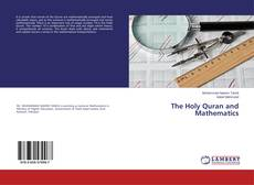 Bookcover of The Holy Quran and Mathematics
