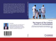 Capa do livro de The Impact of The Catholic Church on Contraception