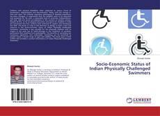 Portada del libro de Socio-Economic Status of Indian Physically Challenged Swimmers