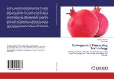 Couverture de Pomegranate Processing Technology