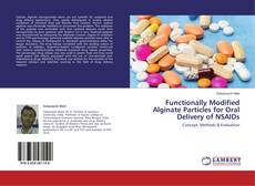 Bookcover of Functionally Modified Alginate Particles for Oral Delivery of NSAIDs
