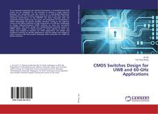 Обложка CMOS Switches Design for UWB and 60-GHz Applications