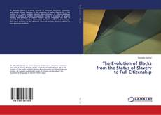 Capa do livro de The Evolution of Blacks from the Status of Slavery to Full Citizenship