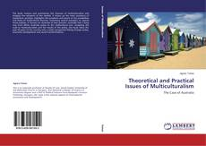 Copertina di Theoretical and Practical Issues of Multiculturalism