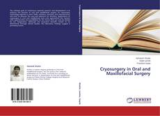 Portada del libro de Cryosurgery in Oral and Maxillofacial Surgery