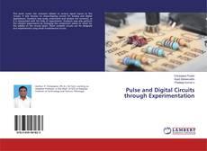 Borítókép a  Pulse and Digital Circuits through Experimentation - hoz