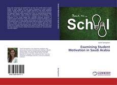 Bookcover of Examining Student Motivation in Saudi Arabia