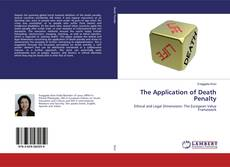 Bookcover of The Application of Death Penalty