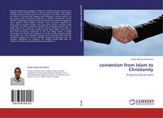 Bookcover of Conversion from Islam to Christianity