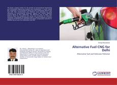 Buchcover von Alternative Fuel CNG for Delhi