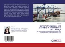 Bookcover of Carrier's Obligations and Liabilities in International Sea Carriage
