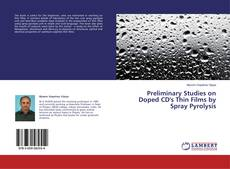 Bookcover of Preliminary Studies on Doped CD's Thin Films by Spray Pyrolysis