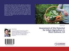 Capa do livro de Assessment of the Potential for Urban Agriculture in West Oakland, CA