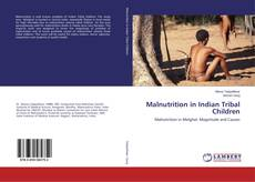 Bookcover of Malnutrition in Indian Tribal Children