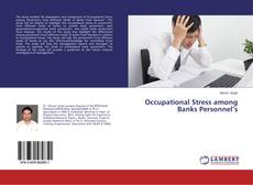 Copertina di Occupational Stress among Banks Personnel's