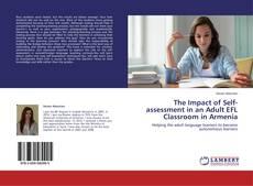 Copertina di The Impact of Self-assessment in an Adult EFL Classroom in Armenia