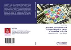 Buchcover von Growth, Potential and Future Prospects of M-Commerce in India
