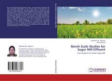 Buchcover von Bench Scale Studies for Sugar Mill Effluent