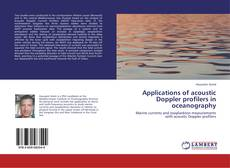 Bookcover of Applications of acoustic Doppler profilers in oceanography