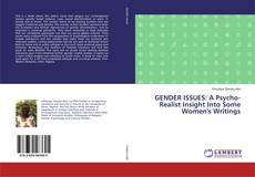 Copertina di GENDER ISSUES: A Psycho-Realist Insight Into Some Women's Writings
