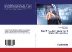Bookcover of Recent Trends in Static Hand Gesture Recognition