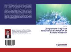 Bookcover of Complement of Special relativity and Limitation of General Relativity