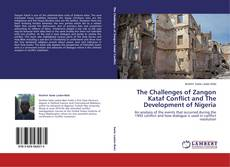 Buchcover von The Challenges of Zangon Kataf Conflict and The Development of Nigeria