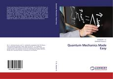 Copertina di Quantum Mechanics Made Easy