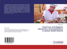 Bookcover of Food Law and Hygiene Awareness among Butchers in Jaman South District