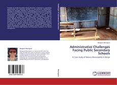 Bookcover of Administrative Challenges Facing Public Secondary Schools