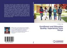 Couverture de Enrollment and Education Quality: Experiences from Kenya
